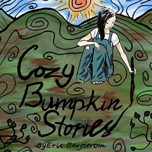 Cozy Bumpkin Stories audiobook cover art