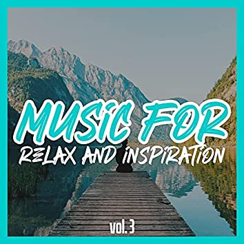 Music for Relax and Inspiration, Vol. 3