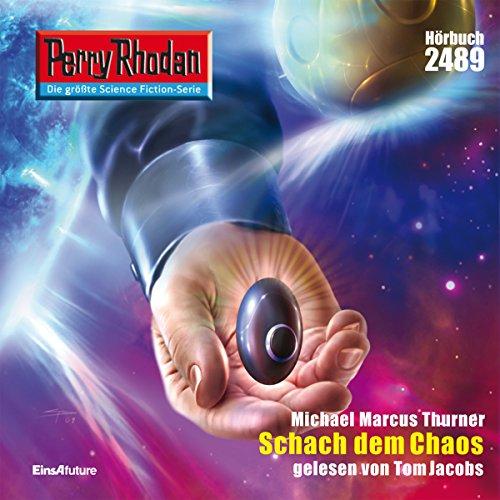 Schach dem Chaos (Perry Rhodan 2489) Titelbild
