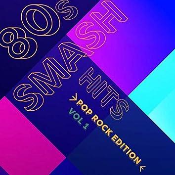 80s Smash Hits - Pop Rock Edition (Vol.1)