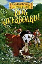 Dog Overboard! (Wishbone Adventure series, Vol 1)