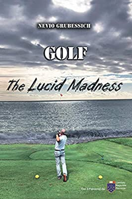 Golf - The Lucid Madness