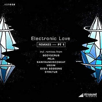 Electronic Love Remixes, Pt. 1