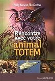 Rencontre avec votre animal totem