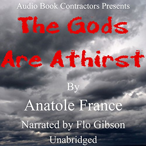 The Gods Are Athirst audiobook cover art
