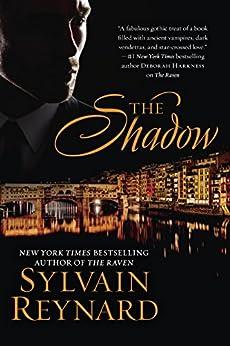The Shadow (Florentine series Book 2) by [Sylvain Reynard]