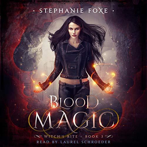 Blood Magic: An Urban Fantasy Novel cover art