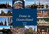 Dome in Deutschland (Wandkalender 2019 DIN A3 quer): Dome - Architektonische Meisterleistungen des Mittelalters (Monatskalender, 14 Seiten ) (CALVENDO Orte) - U boeTtchEr