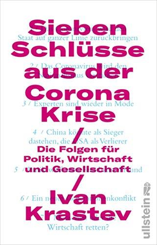 Sieben Schlüsse aus der Corona-Krise: Die Folgen für Politik, Wirtschaft und Gesellschaft (German Edition)