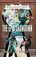 The Epic Showdown (Branchview)