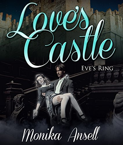 Love's Castle: Eve's Ring (Paranormal Mystery Romance) (English Edition)