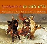 La Légende De La Ville D'Ys-Ensemble Lirzhin RSCD265