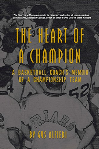 The Heart of a Champion: A Basketball Coach's Memoir of a Championship Team (English Edition)