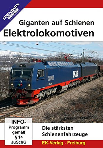 Giganten auf Schienen - Elektrolokomotiven