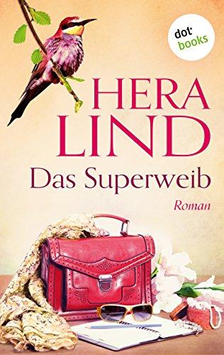 Buchseite und Rezensionen zu 'Das Superweib: Roman' von Hera Lind