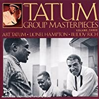 Tatum Group Masterpieces, Vol 3 by Art Tatum (1991-07-01)