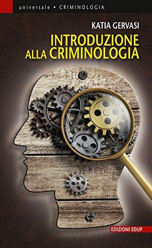 Introduzione alla criminologia (Universale Vol. 53)