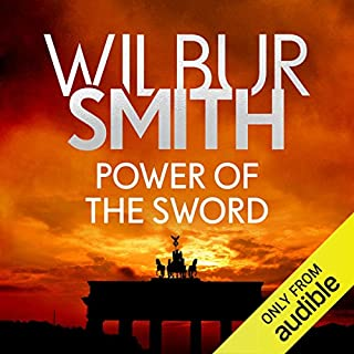 Power of the Sword     The Courtney Series, Book 5              By:                                                                                                                                 Wilbur Smith                               Narrated by:                                                                                                                                 Sean Barrett                      Length: 28 hrs and 9 mins     30 ratings     Overall 4.9