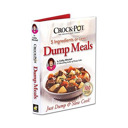Crock Pot Dump Meals, 5 Ingredients or Less, Just Dump and Slow Cook