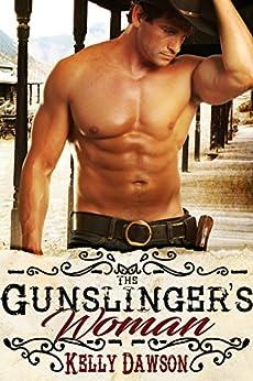The Gunslinger's Woman by [Kelly Dawson]