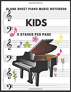 Blank Sheet Piano Music Notebook Kids: Blank Sheet Piano Mus