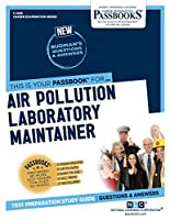 Air Pollution Laboratory Maintainer (Career Examination)