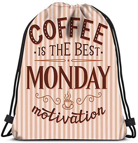 Drawstring Backpack, Coffee The Best Monday Travel Gym Bag Travel Storage Organizers Rucksack Shoulder Bags