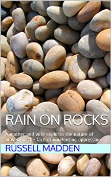 Rain on Rocks by [Russell Madden]