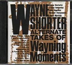 Alternate Takes of Wayning Moments [Japan Import]