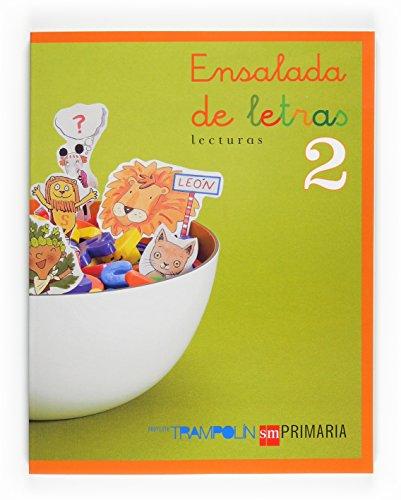 Lecturas: Ensalada de letras. 2 Primaria. Trampolín - 9788467513561: Ensalada de letras Primaria 2