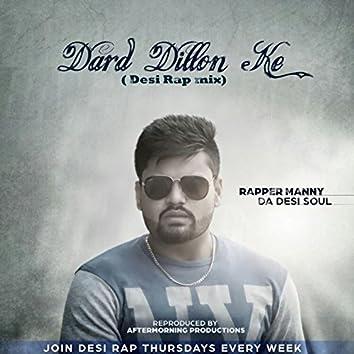 Dard Dillon Ke (Desi Rap Mix)