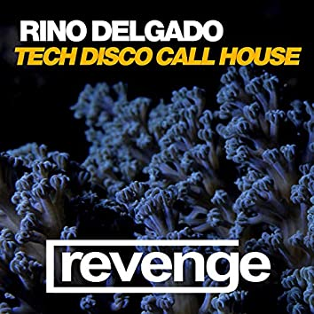 Tech Disco Call House (VIP Mix)