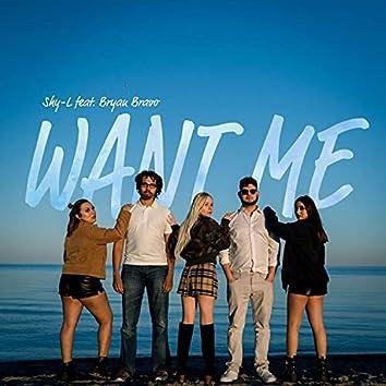 Want Me (feat. Bryan Bravo)