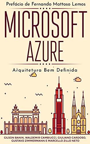 Microsoft Azure: Arquitetura Bem Definida