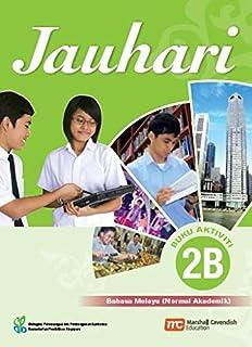 Malay Language Activity 2B for Secondary Schools (MLSS) (Jauhari) (NA)