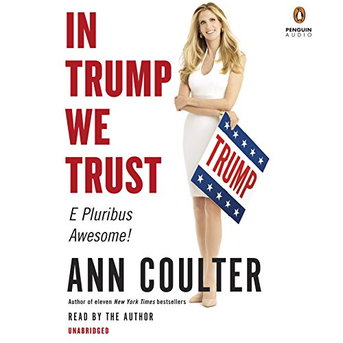 In Trump We Trust audiobook cover art