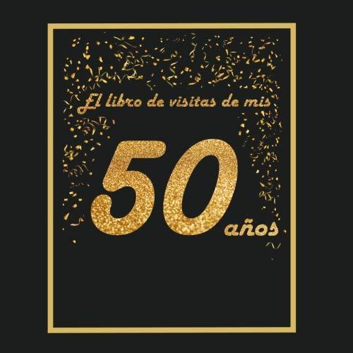 El libro de visitas de mis 50 años