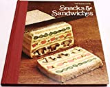 Snacks & Sandwiches (The Good Cook Techniques & Recipes Series)