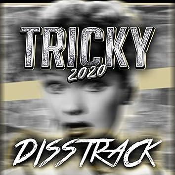 Tricky 2020 - Disstrack