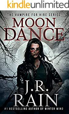 Moon Dance: A Samantha Moon Paranormal Mystery (Vampire for Hire Book 1)