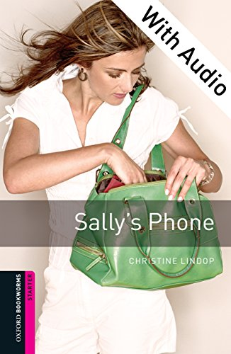 Sally's Phone - With Audio Starter Level Oxford Bookworms Library (English Edition)