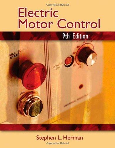 Electric Motor Control: 9th (nineth) Edition