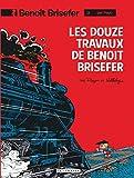Benoît Brisefer, tome 3 - Les Douze Travaux de Benoît Brisefer