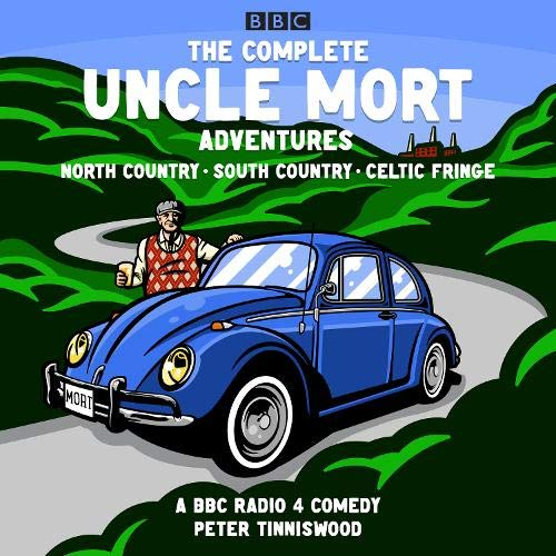 The Complete Uncle Mort Adventures: North Country, South Country & Celtic Fringe cover art