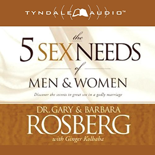 The 5 Sex Needs of Men & Women audiobook cover art