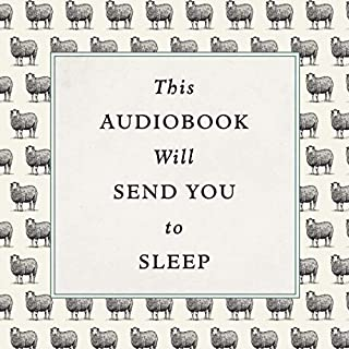 This Audiobook Will Send You to Sleep cover art