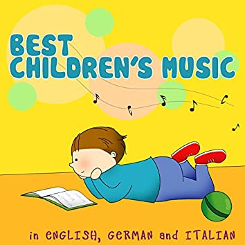 Best Children's Music (In English, German and Italian)