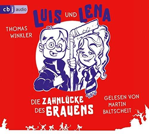 Luis und Lena - Die Zahnlücke des Grauens (Die Luis-und-Lena-Reihe, Band 1)