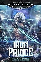 Iron Prince (Warformed: Stormweaver Book 1) (English Edition)