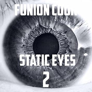 Static Eyes 2